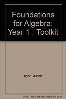 Foundations for Algebra: Year 1 : Toolkit Paperback – June, 2002