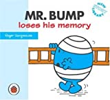 Mr Bump Loses His Memory (Mr Men)