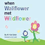 When Wallflower Met Wildflower