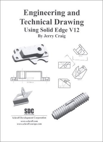 engineering-and-technical-drawing-using-solid-edge-version-12-by-jenny-craig-2002-12-06