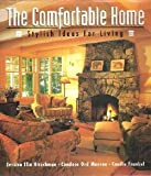 echange, troc Jessica Elin Hirschman - The comfortable home: Stylish ideas for living