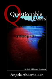 Questionable Ethics (A Mel Addison Mystery)