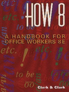 How 8 : A Handbook for Office Workers (8th/spiral)