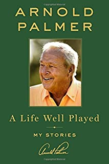 Book Cover: A Life Well Played: My Stories