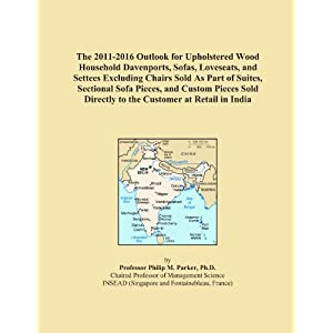 The 2009-2014 Outlook for Upholstered Wood Household Davenports, Sofas, Loveseats, and Settees Excluding Chairs Sold As Part of Suites, Sectional Sofa ... to the Customer at Retail in Greater China Icon Group International