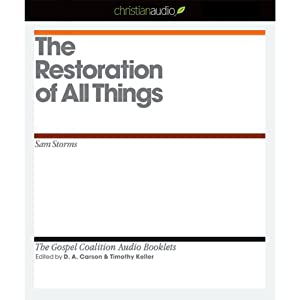 The Restoration of All Things Audiobook