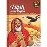 Elijah: Brave Prophet (Biblearn Series)
