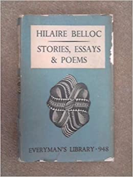 essays of hilaire belloc Author:hilaire belloc from wikisource jump to: navigation, search collections of essays belloc essays (1955) distributist perspectives.