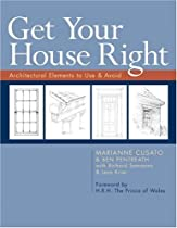 Free Get Your House Right: Architectural Elements to Use & Avoid Ebooks & PDF Download