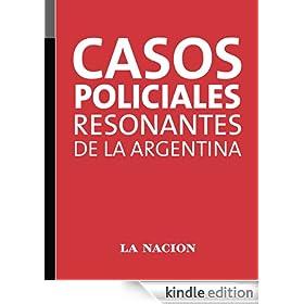Casos policiales resonantes de la Argentina