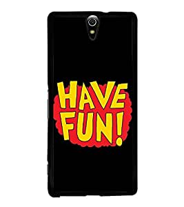 Have Fun 2D Hard Polycarbonate Designer Back Case Cover for Sony Xperia C5 Ultra Dual :: Sony Xperia C5 E5533 E5563