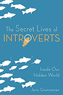 Book Cover: The Secret Lives of Introverts: Inside Our Hidden World