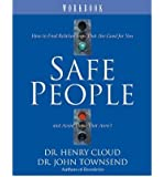 Safe People: Workbook: How to Find Relationships That are Good for You and Avoid Those That Aren't (Paperback) - Common