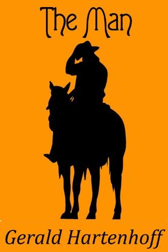 Free Kindle Book : The Man (A Grady Lind Western)