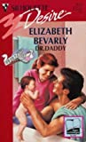 Dr. Daddy (From Here To Maternity) (Silhouette Desire) (0373059337) by Elizabeth Bevarly