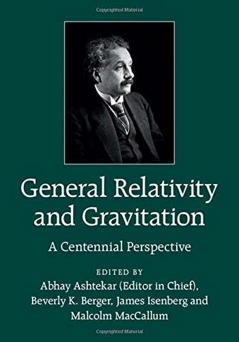 General Relativity and Gravitation: A Centennial Perspective