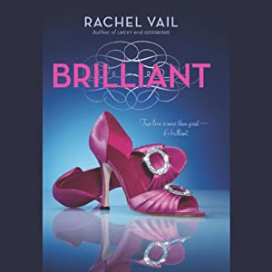 Brilliant: Avery Sisters Trilogy, Book 3 | [Rachel Vail]
