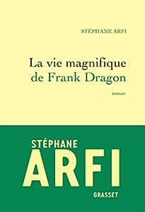 """Afficher """"La vie magnifique de Frank Dragon"""""""