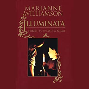 Illuminata: Prayers for Everyday Life | [Marianne Williamson]