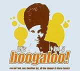 echange, troc Compilation, The Sweet Vandals - Let'S Boogaloo! /Vol.3