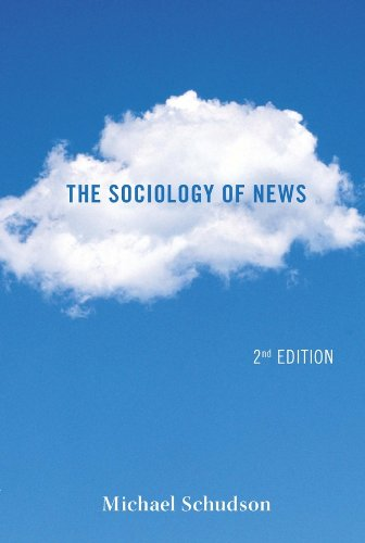 The Sociology of News (Contemporary Societies Series)
