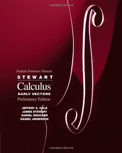 Student Solutions Manual for Stewart\'s Calculus: Early Vectors