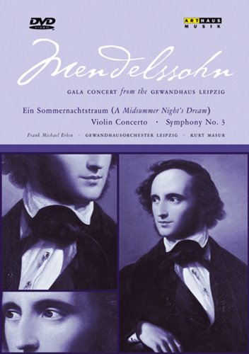 メンデルスゾーン:ライプツィヒ、ゲヴァントハウスからのガラ・コンサート [DVD]