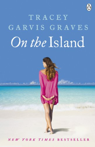 Tracey Garvis Graves - On The Island