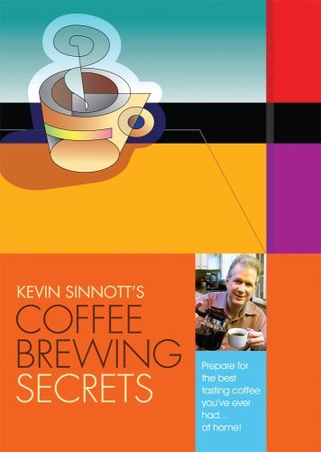 Coffee Brewing Secrets by Kevin Sinnott (George Howell Coffee Beans compare prices)