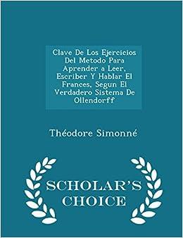 Clave De Los Ejercicios Del Metodo Para Aprender a Leer, Escriber Y