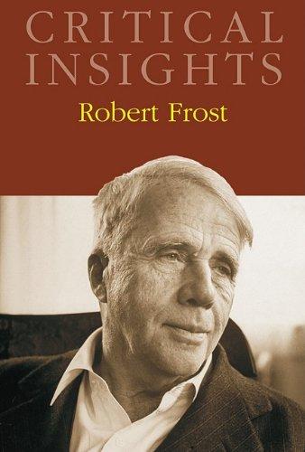 Robert Frost (Critical Insights)