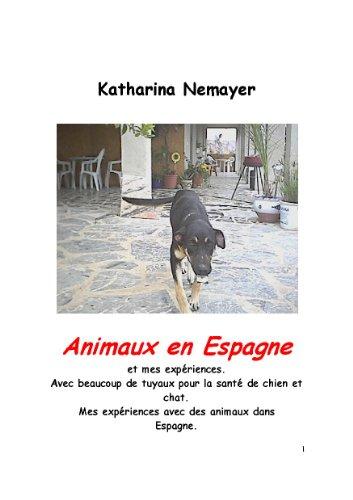 Couverture du livre Animaux en Espagne et mes Expériences
