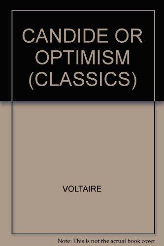 CANDIDE OR OPTIMISM (CLASSICS)