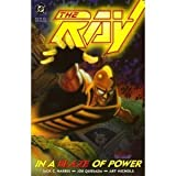 img - for The Ray: In a Blaze of Power book / textbook / text book