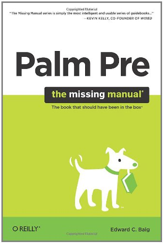 Palm Pre: The Missing Manual