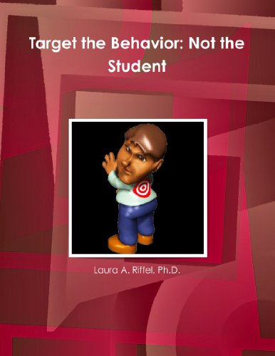 Target the Behavior: Not the Student