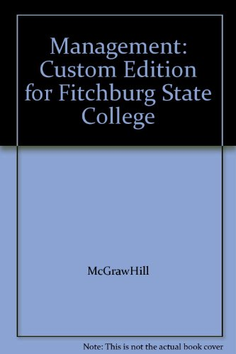 Management: Custom Edition for Fitchburg State College