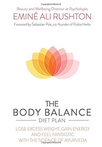 the-body-balance-diet-plan-lose-weight-gain-energy-and-feel-fantastic-with-the-science-of-ayurveda-b