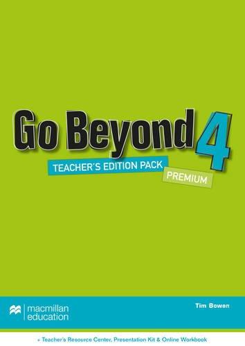Go Beyond Teacher's Edition Premium Pack 4