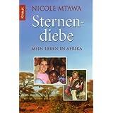 """Sternendiebe: Mein Leben in Afrikavon """"Nicole Mtawa"""""""