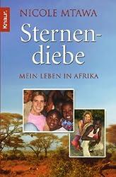 Sternendiebe: Mein Leben in Afrika