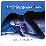 echange, troc Compilation - Ambient Heaven Sensual Massage