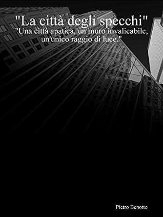 by Pietro Benotto. Literature & Fiction Kindle eBooks @ Amazon.com