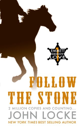 Follow the Stone (an Emmett Love Western)