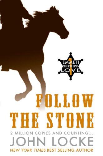 Book: Follow the Stone (an Emmett Love Western) by John Locke