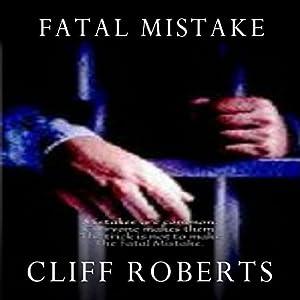 Fatal Mistake Audiobook