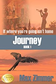 Journey (If Where You're Going Isn't Home Book 1)