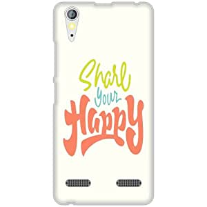 Lenovo A6000 Back Cover - Transparent Be Happy Designer Cases