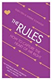 Ellen Fein The Rules: Time Tested Secrets for Capturing the Heart of Mr.Right