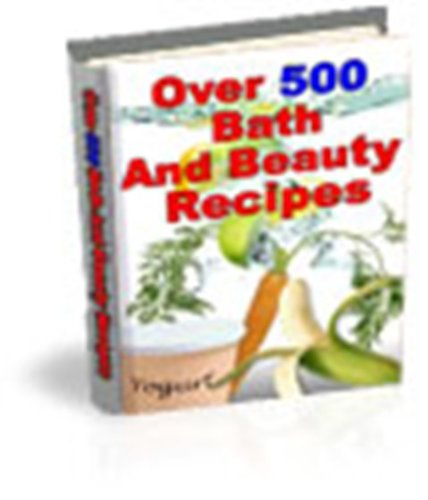 504 Relaxing Bath & Beauty Recipes - bath and beauty recipes including bath oils, soaps, shampoos, bombs, perfumes, bath salts, scrubs, bubble baths